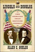 Lincoln & Douglas The Debates That Defined America