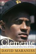 Clemente: La Pasion y el Carisma...