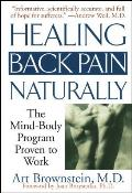 Healing Back Pain Naturally The Mind Body Program Proven to Work