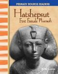 Hatshepsut: First Female Pharaoh (World Cultures Through Time)