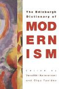 The Edinburgh Dictionary of Modernism