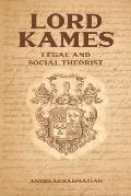 Lord Kames: Legal and Social Theorist