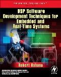 DSP Software Development Techniques for Embedded and Real-Time Systems [With CDROM]