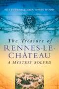 Treasure of Rennes Le Chateau A Mystery Solved