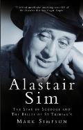 Alastair Sim: The Star of Scrooge and the Belles of St Trinian's