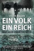 Ein Volk, Ein Reich: Nine Lives Under the Nazis