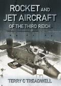 Rocket and Jet Aircraft of the Third Reich