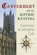 Canterbury and the Gothic Revival