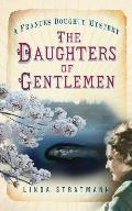 Daughters of Gentlemen A Frances Doughty Mystery