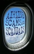 Airline Scams & Scandals