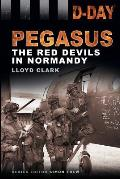 Pegasus: The Red Devils in Normandy