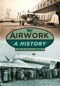 Airwork: A History