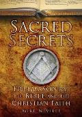 Sacred Secrets Freemasonry the Bible & Christian Faith
