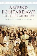 Around Pontardawe: The Third Selection