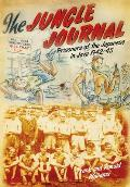 Jungle Journal: Prisoners of the Japanese in Java 1942-1945
