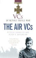 Vcs of the First World War: The Air Vcs