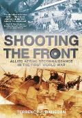 Shooting the Front: Allied Aerial Reconnaissance in the First World War