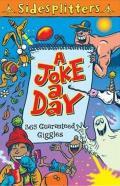 A Joke a Day: 365 Guaranteed Giggles