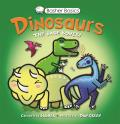 Basher Basics Dinosaurs The bare bones