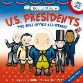 U.S. Presidents: The Oval Office All-Stars! [With Poster]