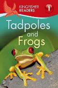 Kingfisher Readers L1 Tadpoles & Frogs