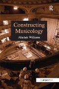 Constructing Musicology