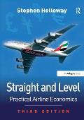 Straight and Level: Practical Airline Economics