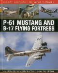 Great Aircraft of World War II P 51 Mustang & B 17 Flying Fortress An illustrated guide shown in over 100 images