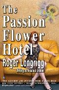 The Passion Flower Hotel: (Writing as Rosalind Erskine)