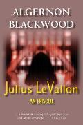 Julius Levallon: An Episode