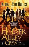 Holver Alley Crew Streets of Maradaine Book 1