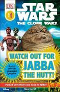 DK Readers Watch Out For Jabba the Hutt