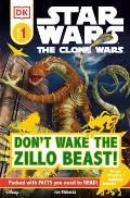 DK Readers L1: Star Wars: The Clone Wars: Don't Wake the Zillo Beast!