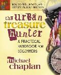 Urban Treasure Hunter A Practical Handbook for Beginners