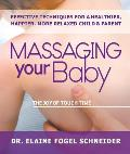 Massaging Your Baby: The Joy of Touch Thereapy