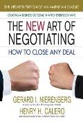 New Art of Negotiating How to Close Any Deal