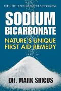 Sodium Bicarbonate Natures Unique First Aid Remedy