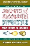 Secrets of Successful Inventing: From Concept to Commerce
