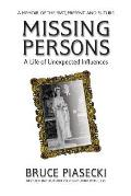 Missing Persons: A Life of Unexpected Influences