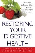 Restoring Your Digestive Health How the Guts & Glory Program Can Transform Your Life