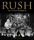 Rush The Unauthorized Illustrated History