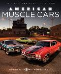 American Muscle Cars A Full Throttle History