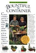 McGee & Stuckeys The Bountiful Container A Container Garden of Vegetables Herbs Fruits & Edible Flowers