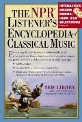 The NPR Listener's Encyclopedia of Classical Music: