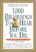 1000 Recordings to Hear Before You Die A Listeners Life List