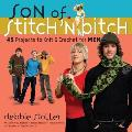 Son of Stitch n Bitch 45 Projects to Knit & Crochet for Men