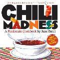Chili Madness: A Passionate Cookbook
