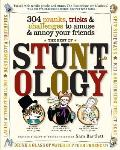 Best of Stuntology 304 Pranks Tricks & Challenges to Amuse & Annoy Your Friends