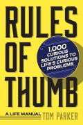 Rules Of Thumb A Life Manual