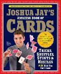 Joshua Jays Amazing Book of Cards